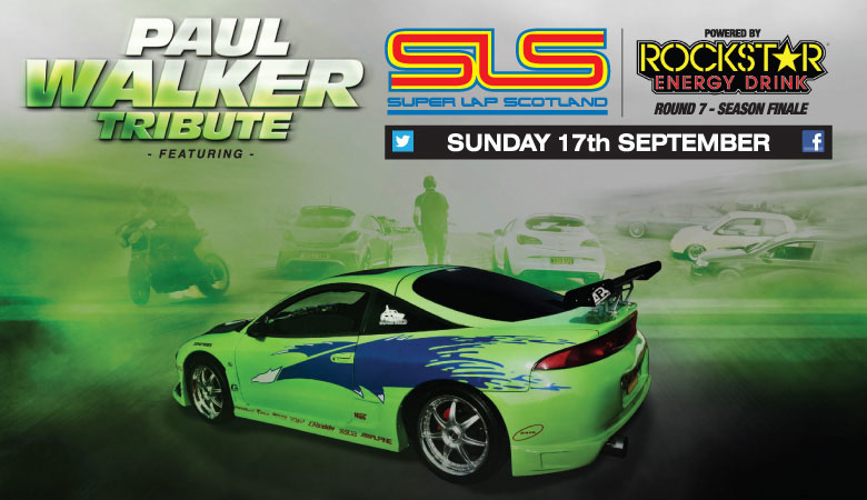 Super Lap Scotland with Paul Walker Tribute