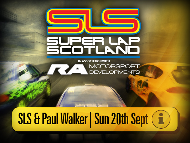 Super Lap Scotland Finale and Paul Walker Tribute