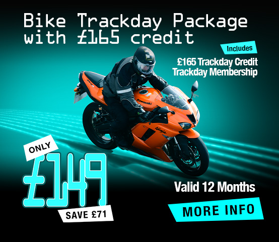 Bike Trackday Package with £165 credit