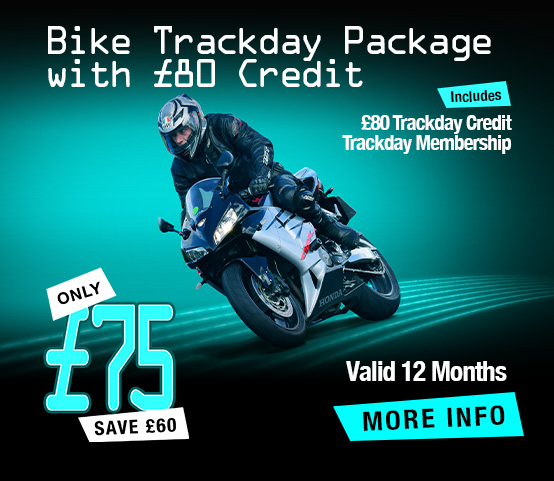 Bike Trackday Package with £80 Credit